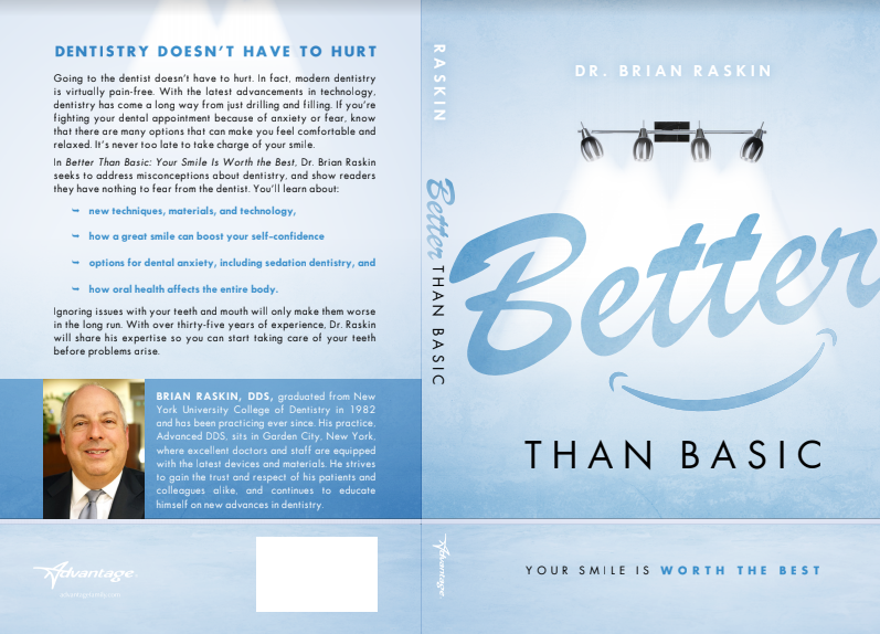 Better Than Basic: Your Smile Is Worth The Best - Dr. Brian Raskin