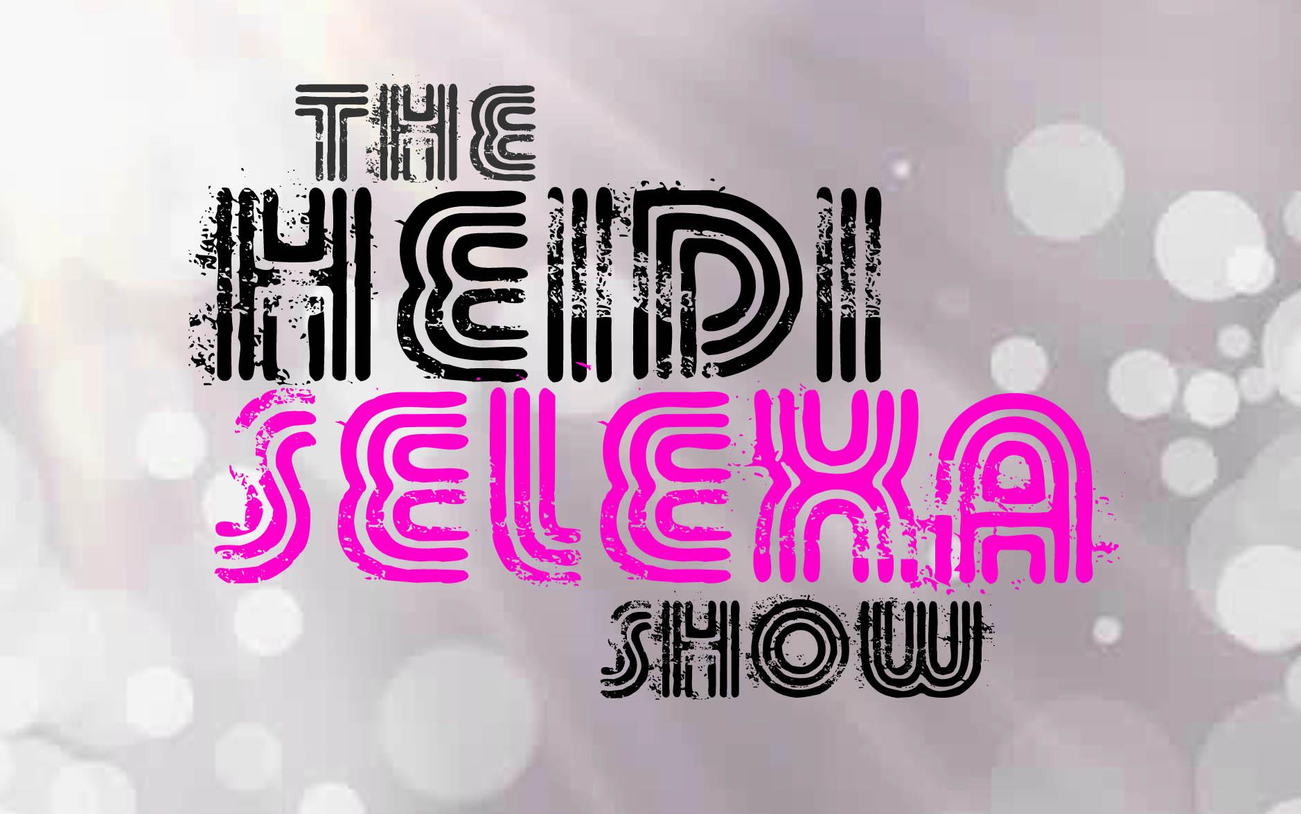 Heidi Selexa Show - Guest Dr. Brian Raskin