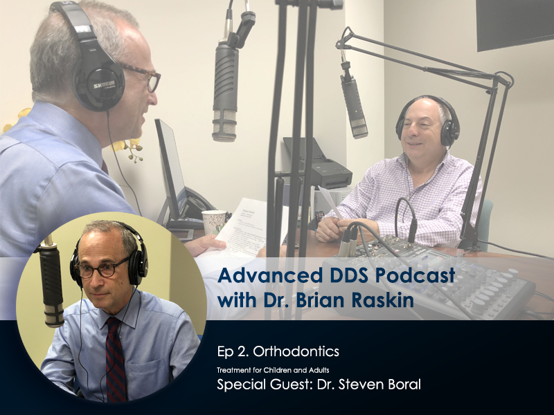 ADDS Podcast Ep 2 - Dr. Brian Raskin and Dr. Steven Boral